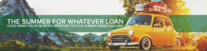 The summer for whatever loan - Good news! You've been pre-approved for our summer signature loan!