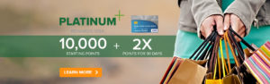 Platinum rewards VISA - 10,000 starting points + 2X points for 30 days - Learn more